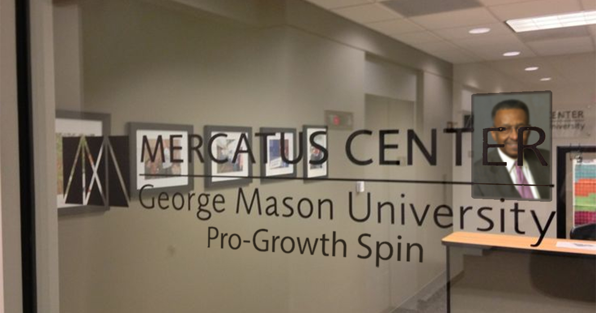 Mercatus Center pro-growth spin sign and Walter Williams portrait